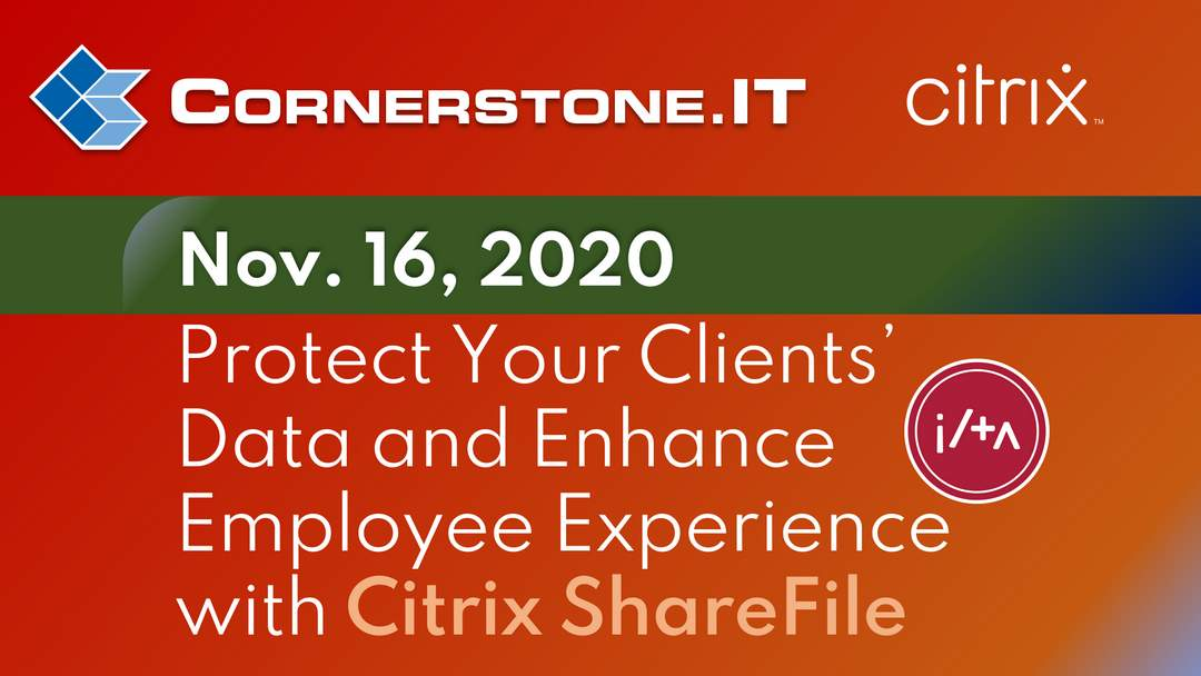 Poster for Citrix Sharefile Webinar with Cornerstone.IT and ILTA event