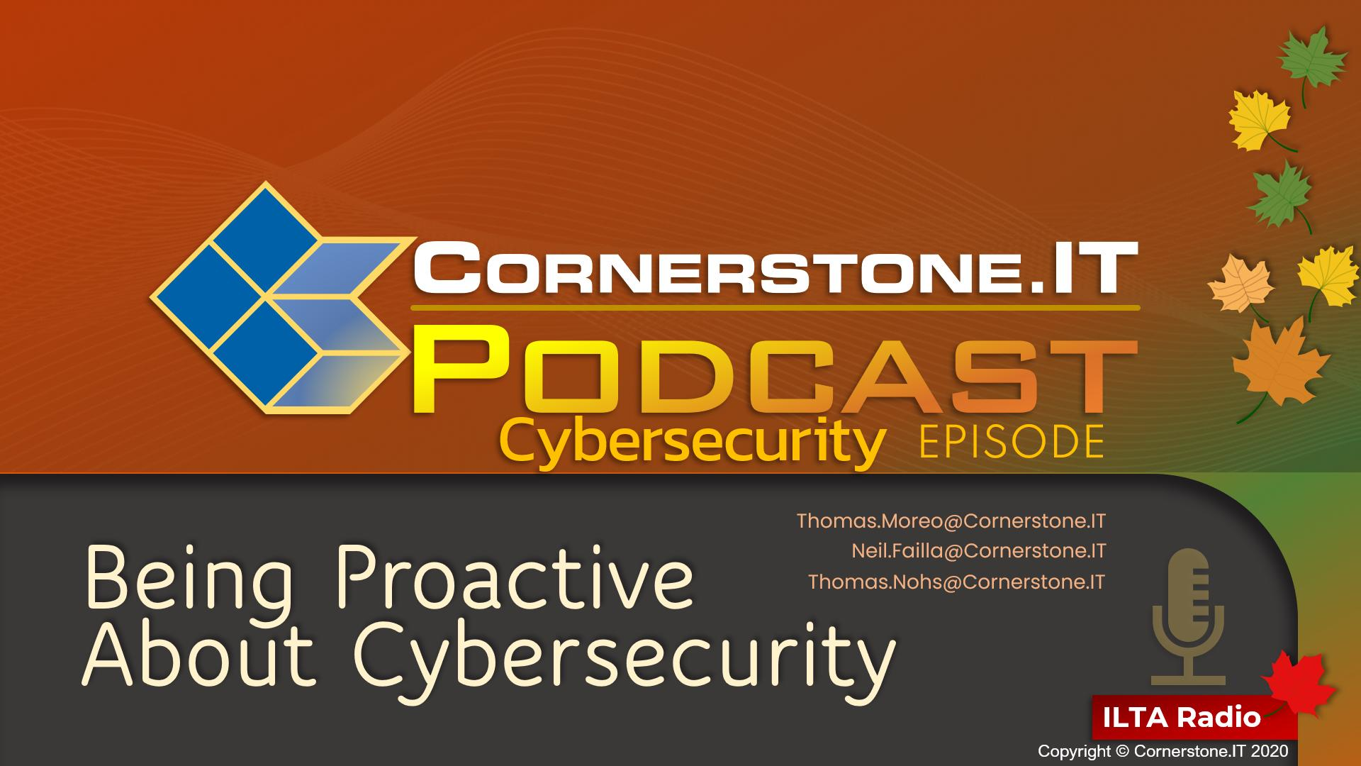 Being Proactive About Cybersecurity