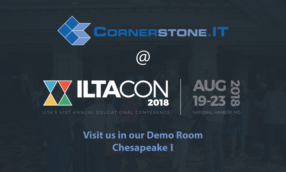 ILTACON 2018 Cornerstone.IT Chesapeake I