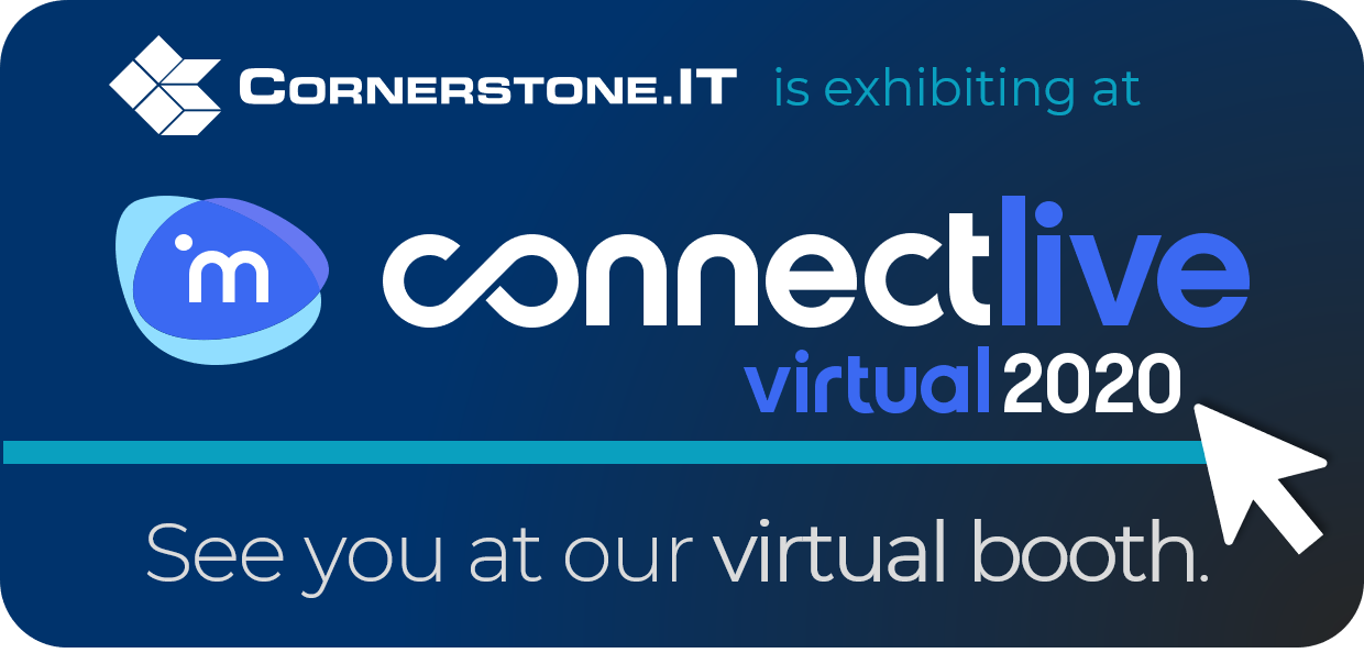Cornerstone.IT ConnectLive Virtual 2020 Expectations