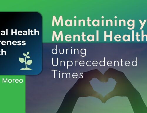Maintaining your Mental Health during Unprecedented Times